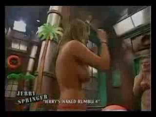 jerry springer naked rumbles