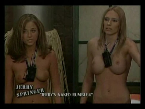Information jerry springer talkshow naked rumble
