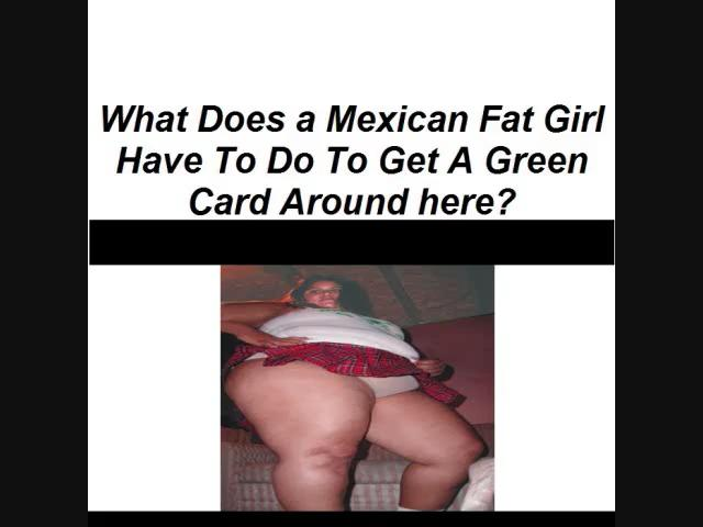 mexican bbw goes wild for greencard. mexican bbw goes wild for greencard